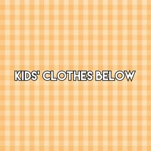 Other - KIDS' CLOSET below--scroll down! 